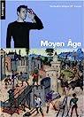 Moyen Age : Vocabulaire bilingue langue des signes française et français par Erlande-Brandenburg