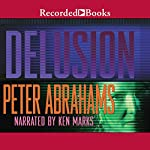 Delusion | Peter Abrahams