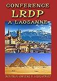 Conférence LRDP à Lausanne, 1er juin 2013, une conférence LNA de Jacques Grimault