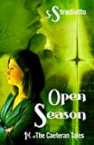 Open Season (The Caeteran Tales Book 1)