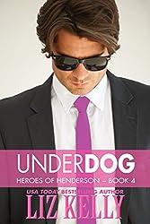 UnderDog: Heroes of Henderson ~ Book 4