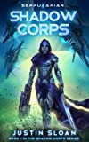 Shadow Corps (Volume 1)