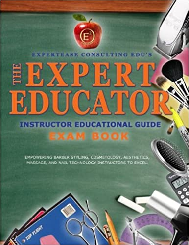 The Expert Educator Exam Book: Instructor Educational Guide ...