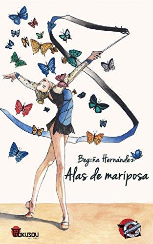 Alas de mariposa (Spanish Edition) by [Hernández, Begoña, Dokusou, Ed