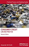 img - for Consumer Credit: Law and Practice (Practical Finance and Banking Guides) book / textbook / text book
