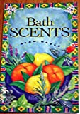 img - for Bath Scents book / textbook / text book