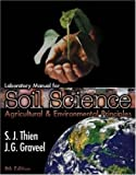 img - for Laboratory Manual for Soil Science: Agricultural & Environmental Principles by Steve J Thien (2002-10-14) book / textbook / text book
