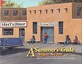 A Summer's Trade/Shiigo Na'iini', Deborah W. Trotter, 1893354717