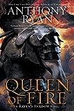 Queen of Fire (A Raven's Shadow Novel Book 3)