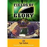 Fields of Glory: LSU- Tiger Stadium