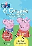 Peppa Pig:o Grande Livro de Atividades da Peppa E (Em Portugues do Brasil)