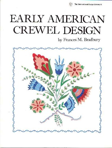 Early American Crewel Design (International Design Library)