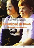 img - for El s ndrome de Down by Cunningham, Cliff (2001) Paperback book / textbook / text book