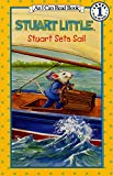 img - for Stuart Sets Sail (I Can Read Book) book / textbook / text book
