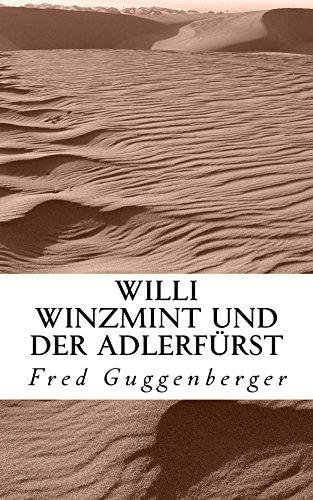 Willi Winzmint und die verbotene Stadt (Legenden aus Kafria 1) (German Edition)