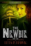 The Newbie (Kyrie Carter: Supernatural Sleuth Book 1)