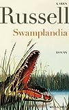 """""""Swamplandia"""" av Karen Russell"""