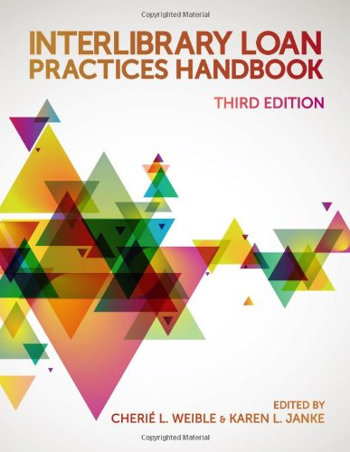 Interlibrary Loan Practices Handbook, Third Edition