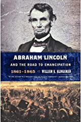 Abraham Lincoln and the Road to Emancipation, 1861-1865 Kindle Edition