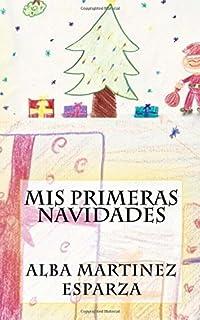 Mis primeras Navidades (Spanish Edition)