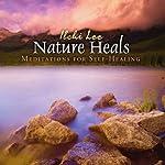 Nature Heals: Meditations for Self-Healing | Ilchi Lee