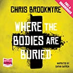 Where the Bodies are Buried | Chris Brookmyre