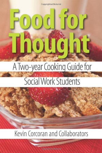 Food For Thought: A Two-year Cooking Guide for Social Work Students