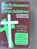 """""""The Reformers and Their Stepchildren by Verduin, Leonard (1964) Hardcover"""""""