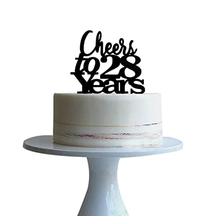 Amazon Cheers To 28 Years Cake Topper For Lovewedding