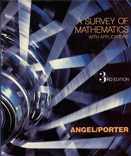 A Survey of Mathematics With Applications by Allen R Angel (1989-07-30)