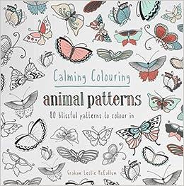 75ea075b3 Amazon.com  Calming Colouring  Animal Patterns  80 Blissful Patterns ...