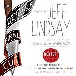 Dexter's Final Cut: A Novel | Jeff Lindsay