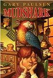 Mudshark, Gary Paulsen, 0385909225