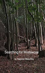 Searching for Wodewose