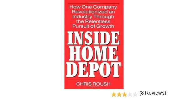 fa092e90 Amazon.com: Inside Home Depot eBook: Chris Roush: Kindle Store