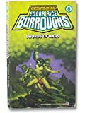 Swords of Mars: (#8) (Martian Tales of Edgar Rice Burroughs)