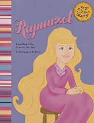 Rapunzel: A Retelling of the Grimms' Fairy Tale (My First Classic Story)