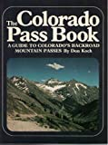 The Colorado Pass Book, Don Koch, 0871085666