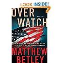 Overwatch: A Thriller (The Logan West Thrillers Book 1)