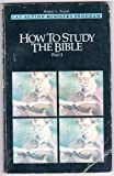 How to Study the Bible, Robert L. Samms, 0891915168