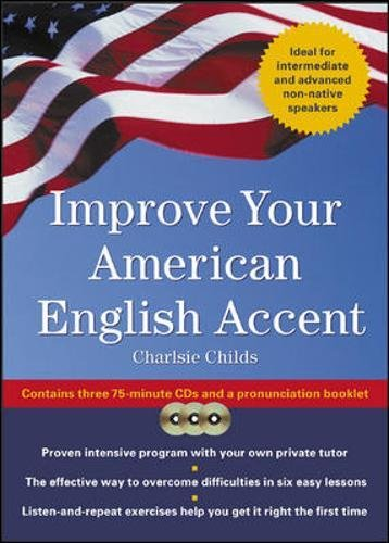 Improve Your American English Accent : Overcoming Major Obstacles to Understanding