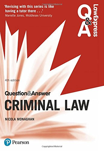 Law Express Question and Answer: Criminal Law (Law Express Questions & Answers)