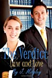 The Verdict: Law and Love, J. Midgley, 1495392465