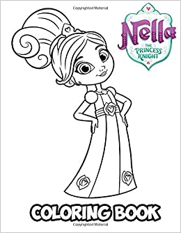 Amazon.com: Nella the Princess Knight Coloring Book: Coloring Book ...