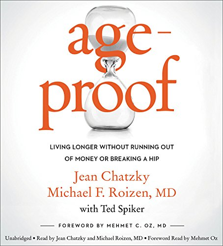 AgeProof: Living Longer without Running Out of Money or Breaking a Hip: Library Edition by Blackstone Pub