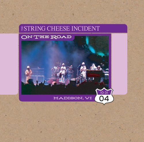 October 31 2004 Madison Wi: On the Road by STRING CHEESE INCIDENT (2005-03-15) (Madison Cheese)