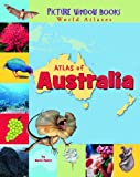 Atlas of Australia, Karen Foster, 1404838813