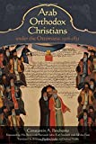 Arab Orthodox Christians Under the Ottomans 1516–1831