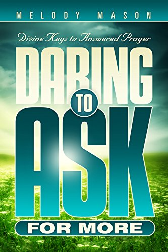 Daring to Ask for More ()