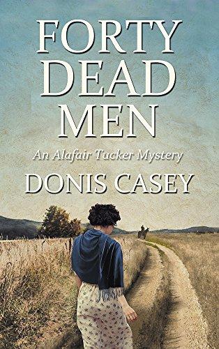 Child Frame Dub Dub (Forty Dead Men (Alafair Tucker Mysteries Book 10))